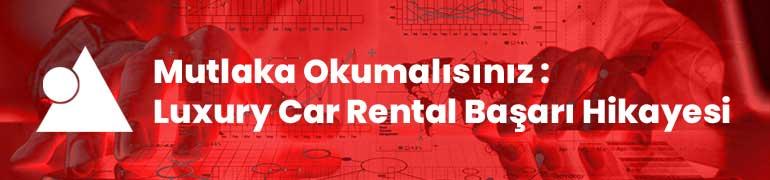 SEO Başarı Hikayesi: Luxury Car Rental